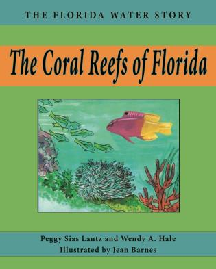 Cover image for the book The Coral Reefs of Florida
