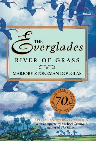 Cover image for the book The Everglades: River of Grass, Third Edition