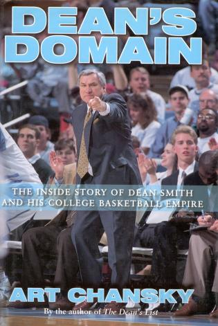 Cover image for the book Dean's Domain: The Inside Story of Dean Smith and His College Basketball Empire