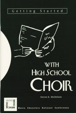 Cover image for the book Getting Started with High School Choir