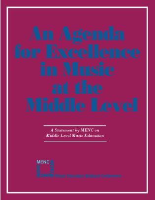 Cover image for the book Agenda For Excellence in Music at the Middle Level
