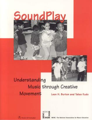 Cover image for the book SoundPlay: Understanding Music through Creative Movement