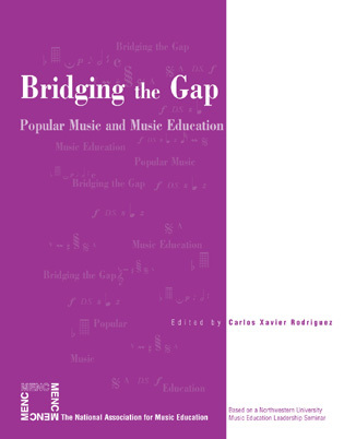 Cover image for the book Bridging the Gap: Popular Music and Music Education