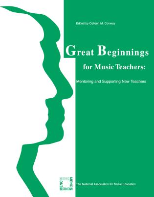 Cover image for the book Great Beginnings for Music Teachers: Mentoring and Supporting New Teachers