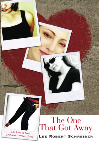 Cover image for the book The One that Got Away: The Kind of Love You Never Recover From