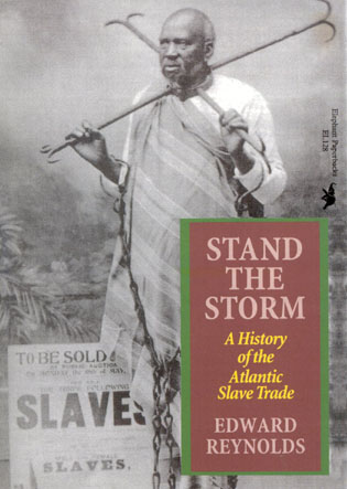 Cover image for the book Stand the Storm: A History of the Atlantic Slave Trade