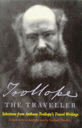 Cover image for the book Trollope the Traveller: Selections from Anthony Trollope's Travel Writings
