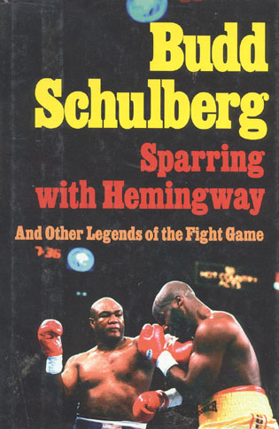 Cover image for the book Sparring with Hemingway: And Other Legends of the Fight Game