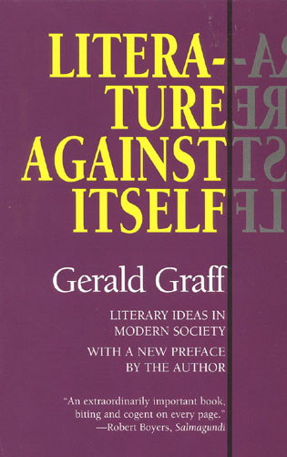 Cover image for the book Literature Against Itself: Literary Ideas in Modern Society