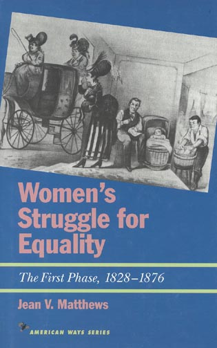 Cover image for the book Women's Struggle for Equality: The First Phase, 1828-1876