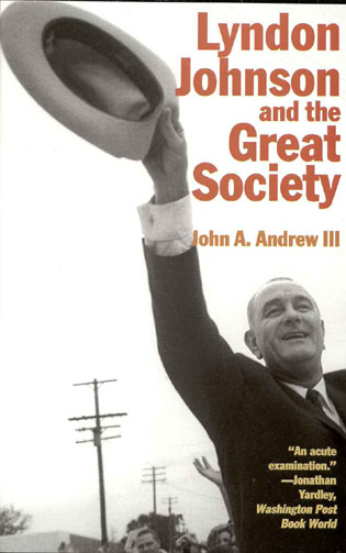 Cover image for the book Lyndon Johnson and the Great Society