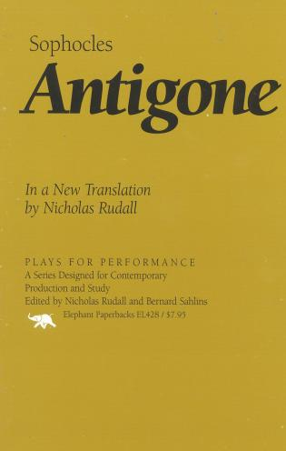 Cover image for the book Antigone: In a New Translation by Nicholas Rudall