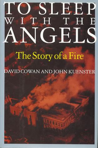Cover image for the book To Sleep with the Angels: The Story of a Fire