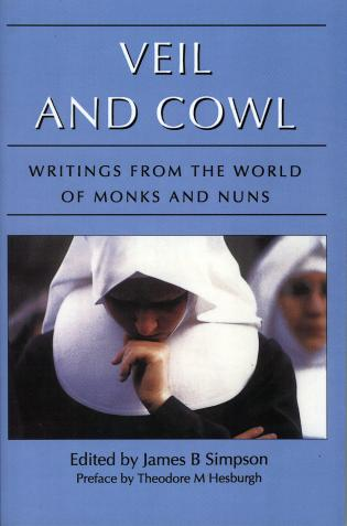 Cover image for the book Veil and Cowl: Writings From the World of Monks and Nuns
