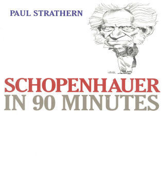 Cover image for the book Schopenhauer in 90 Minutes