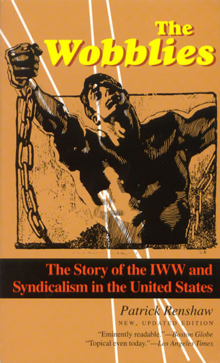 The wobblies the story of the iww and syndicalism in the united paperback 1795 fandeluxe Gallery