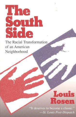 Cover image for the book The South Side: The Racial Transformation of an American Neighborhood