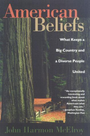Cover image for the book American Beliefs: What Keeps a Big Country and a Diverse People United