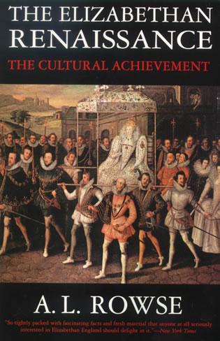 Cover image for the book The Elizabethan Renaissance:The Cultural Achievement
