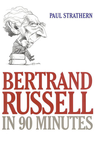 Cover image for the book Bertrand Russell in 90 Minutes