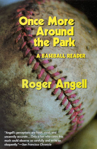 Cover image for the book Once More Around the Park: A Baseball Reader