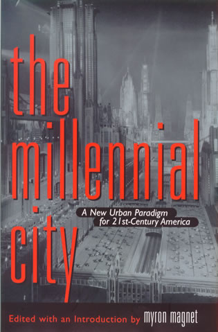 Cover image for the book The Millennial City: A New Urban Paradigm for 21st-Century America