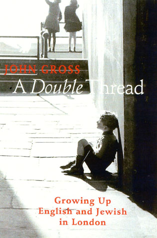 Cover image for the book A Double Thread: Growing Up English and Jewish in London