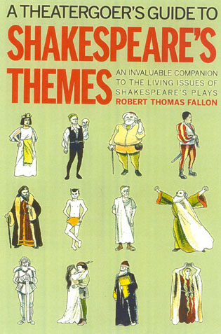 Cover image for the book A Theatergoer's Guide to Shakespeare's Themes