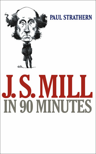 Cover image for the book J.S. Mill in 90 Minutes