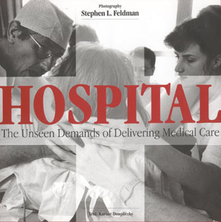 Cover image for the book Hospital: The Unseen Demands of Delivering Medical Care