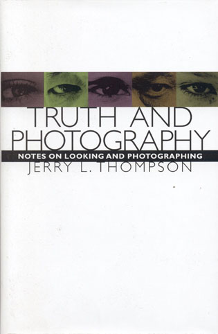 Cover image for the book Truth and Photography: Notes on Looking and Photographing