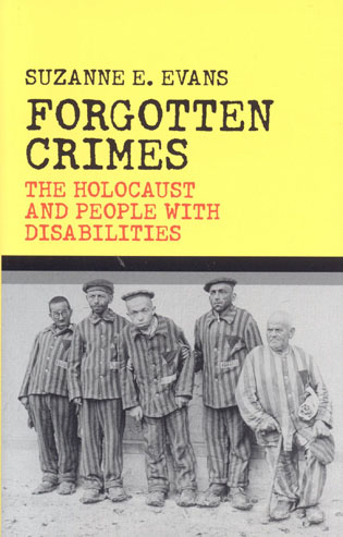 Cover image for the book Forgotten Crimes: The Holocaust and People with Disabilities