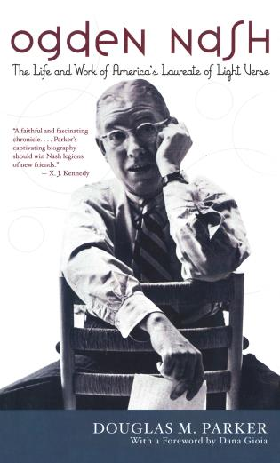 Cover image for the book Ogden Nash: The Life and Work of America's Laureate of Light Verse