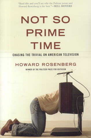 Cover image for the book Not So Prime Time: Chasing the Trivial on American Television