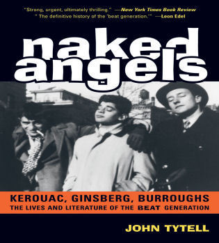 Cover image for the book Naked Angels: The Lives and Literature of the Beat Generation