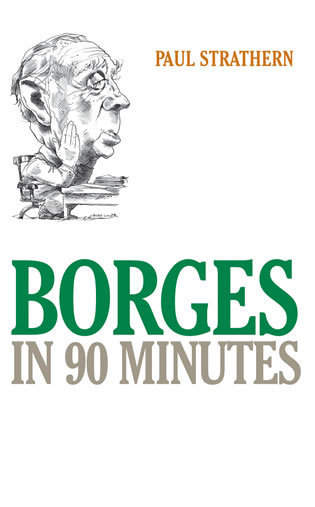 Cover image for the book Borges in 90 Minutes
