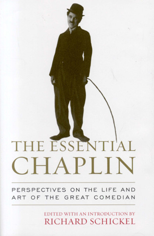 Cover image for the book The Essential Chaplin: Perspectives on the Life and Art of the Great Comedian