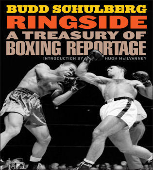 Cover image for the book Ringside: A Treasury of Boxing Reportage