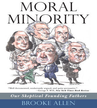 Cover image for the book Moral Minority: Our Skeptical Founding Fathers