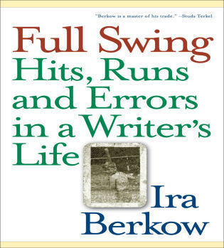 Cover image for the book Full Swing: Hits, Runs and Errors in a Writer's Life
