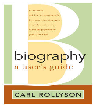 Cover image for the book Biography: A User's Guide