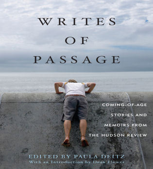 Cover image for the book Writes of Passage: Coming-of-Age Stories and Memoirs from The Hudson Review