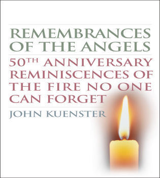 Cover image for the book Remembrances of the Angels: 50th Anniversary Reminiscences of the Fire No One Can Forget