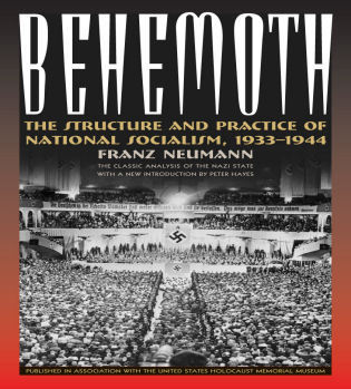 Cover image for the book Behemoth: The Structure and Practice of National Socialism, 1933-1944
