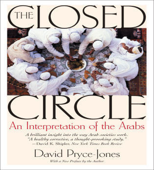 Cover image for the book The Closed Circle: An Interpretation of the Arabs