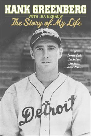 Cover image for the book Hank Greenberg: The Story of My Life