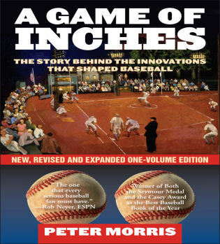 Cover image for the book A Game of Inches: The Stories Behind the Innovations That Shaped Baseball, New, Revised and Expanded One-Volume Edition