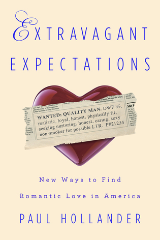 Cover image for the book Extravagant Expectations: New Ways To Find Romantic Love In America