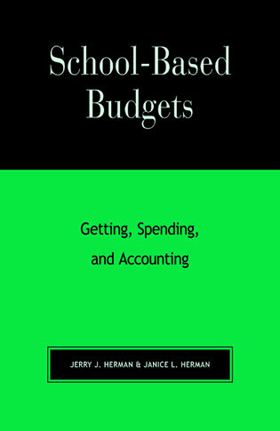 Cover image for the book School-Based Budgets: Getting, Spending and Accounting