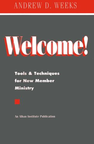 Cover image for the book Welcome!: Tools and Techniques for New Member Ministry